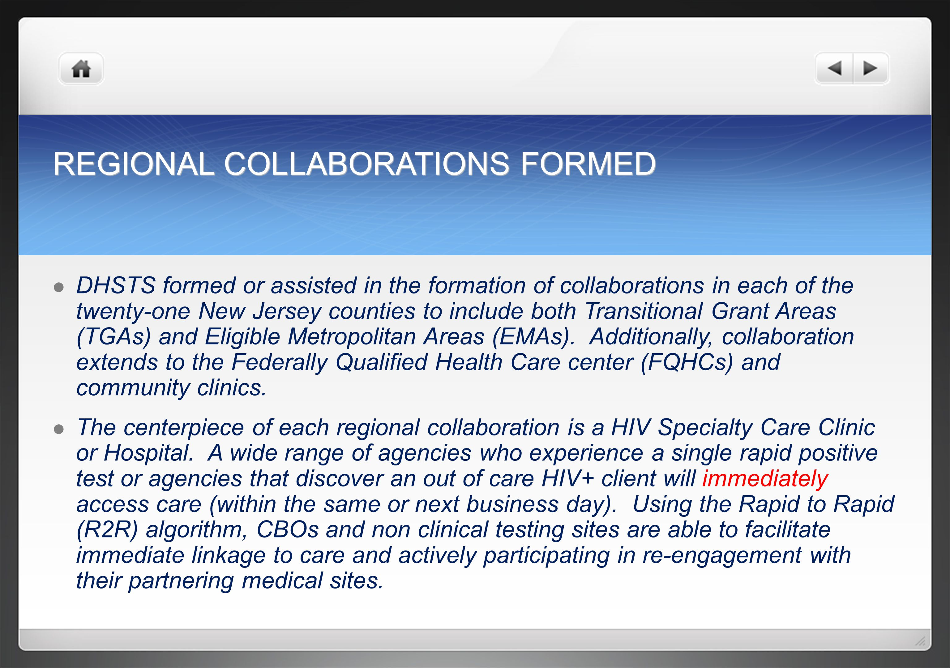 REGIONAL COLLABORATIONS FORMED