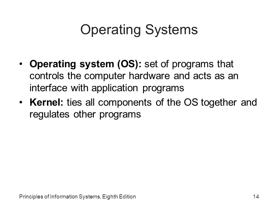 Operating Systems Operating system (OS): set of programs that controls the computer hardware and acts as an interface with application programs.