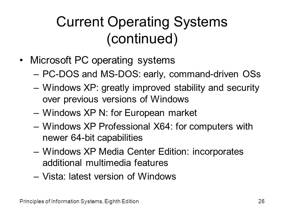 Current Operating Systems (continued)