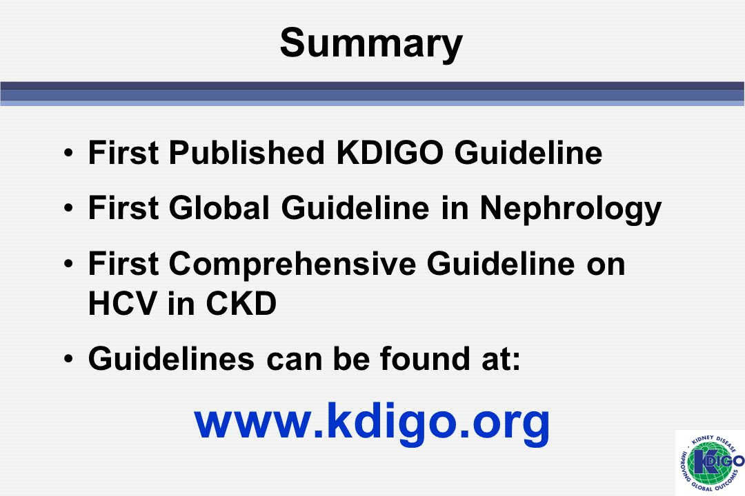 www.kdigo.org Summary First Published KDIGO Guideline
