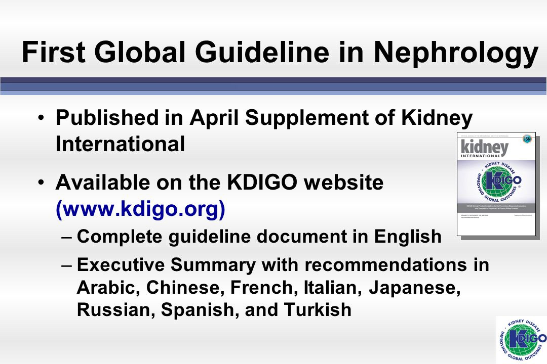First Global Guideline in Nephrology