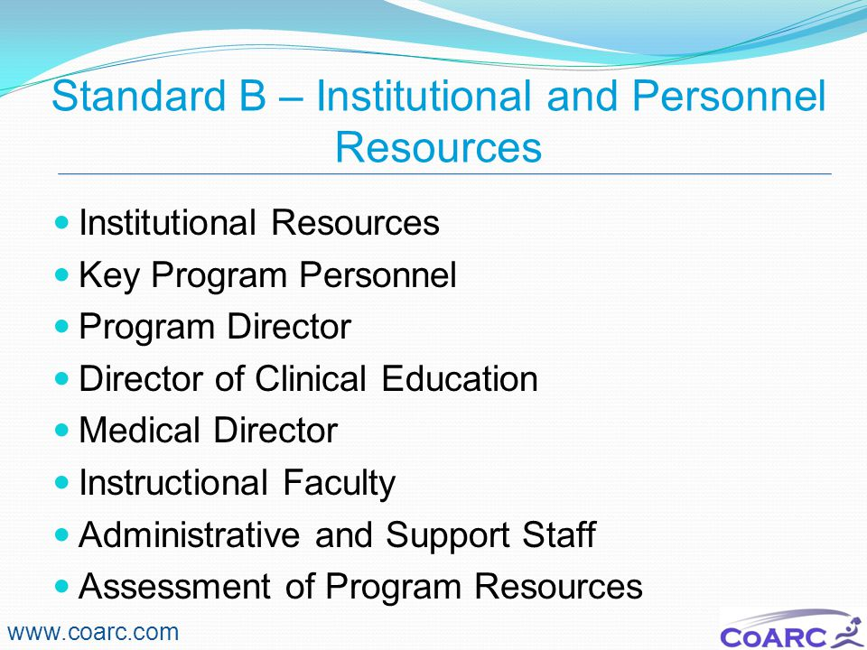 Standard B – Institutional and Personnel Resources