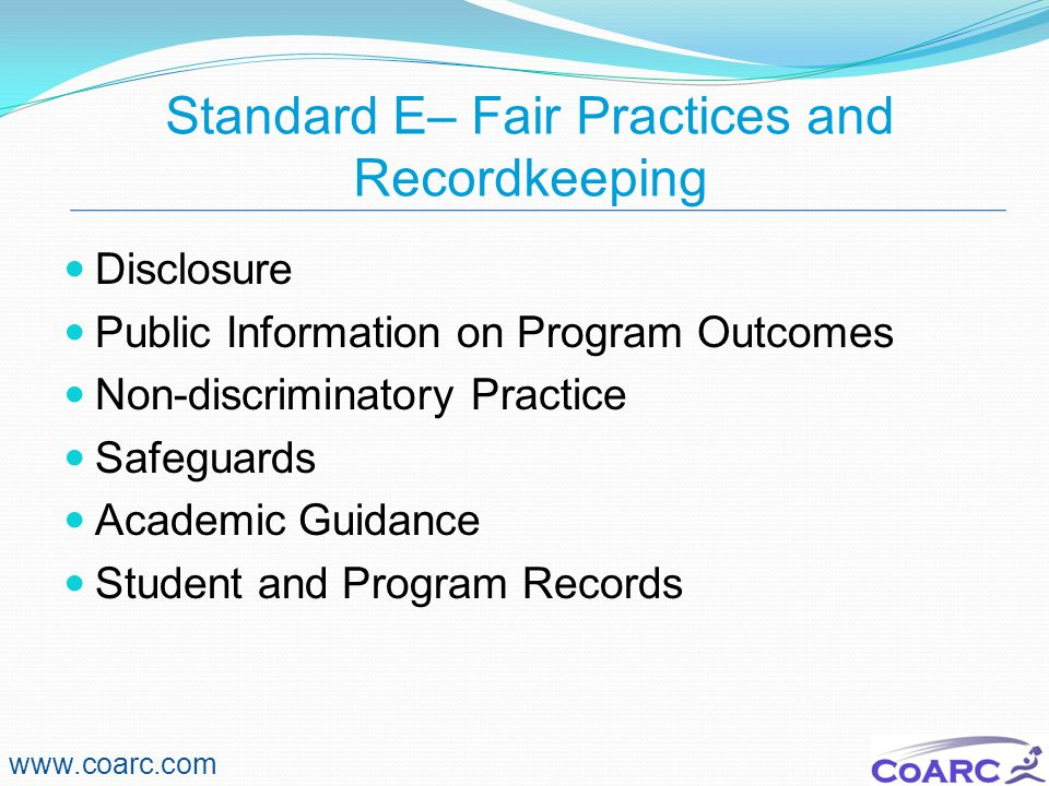 Standard E– Fair Practices and Recordkeeping