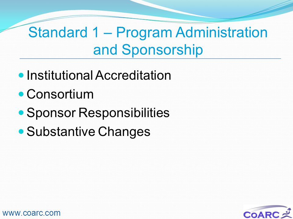 Standard 1 – Program Administration and Sponsorship