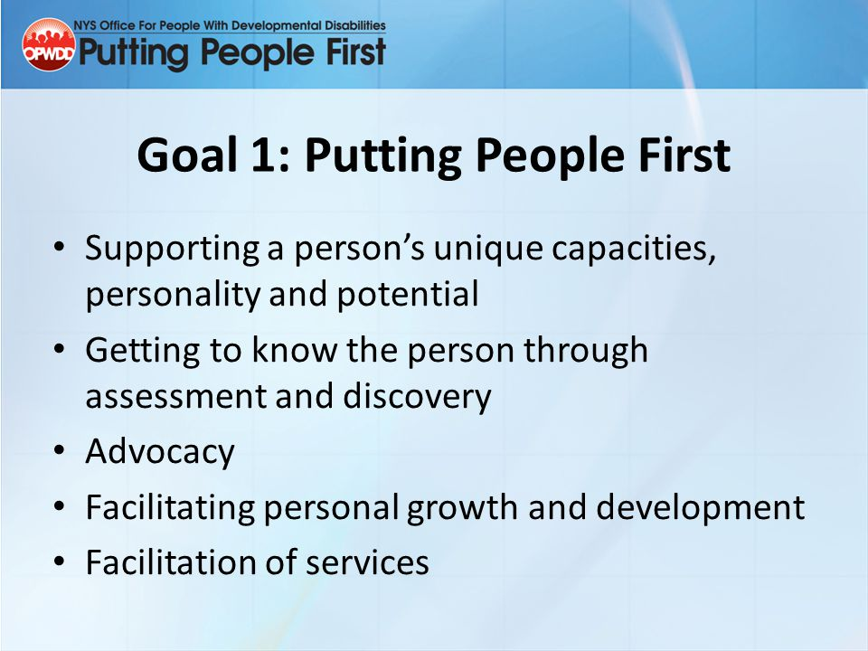 Goal 1: Putting People First