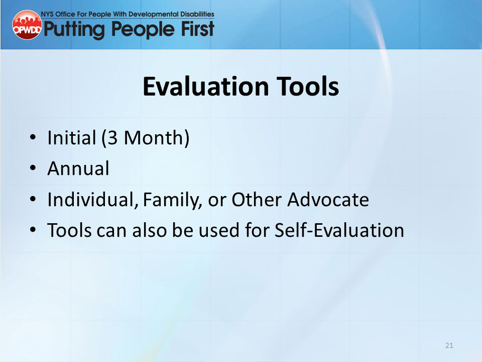 Evaluation Tools Initial (3 Month) Annual