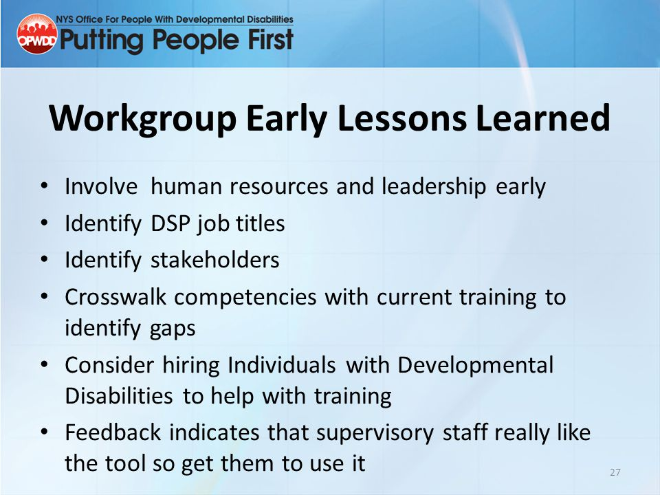 Workgroup Early Lessons Learned