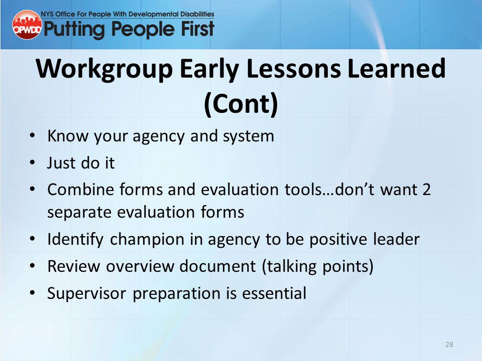 Workgroup Early Lessons Learned (Cont)
