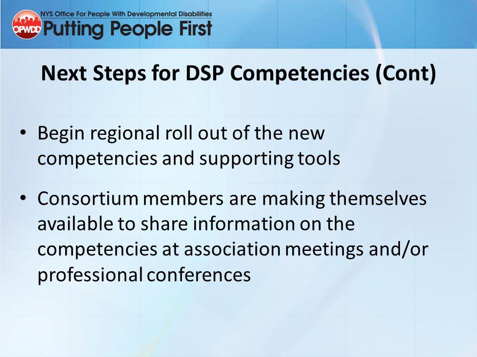 Next Steps for DSP Competencies (Cont)