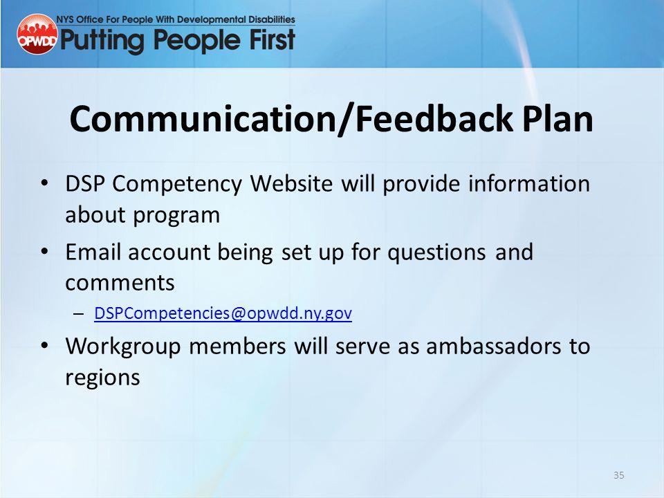 Communication/Feedback Plan