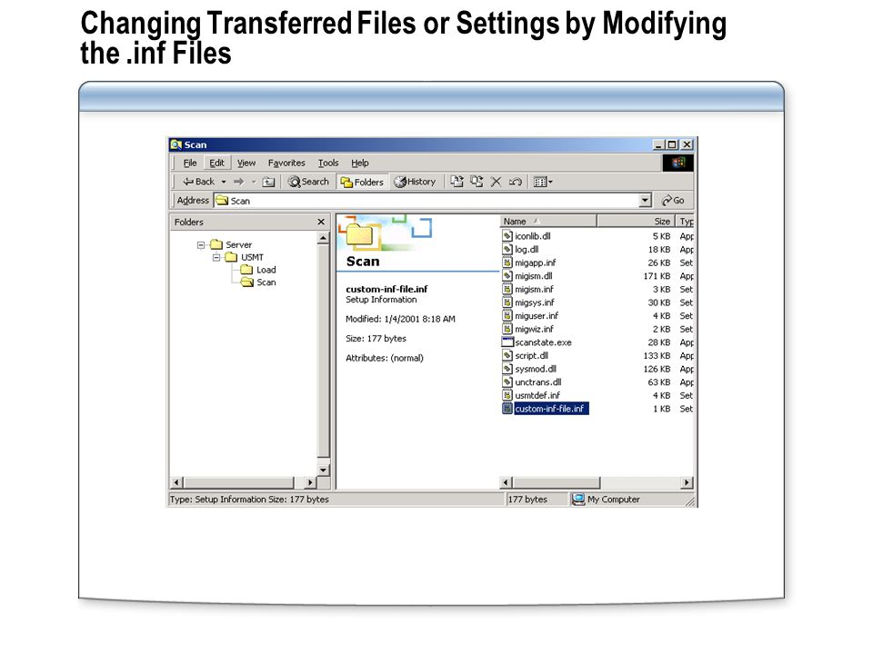 Changing Transferred Files or Settings by Modifying the .inf Files