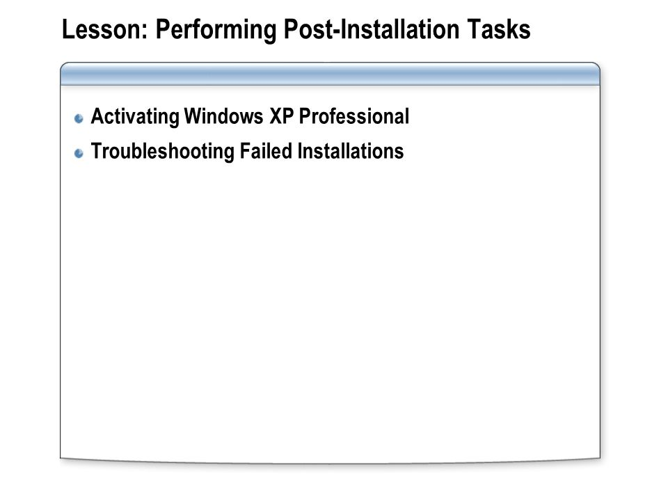 Lesson: Performing Post-Installation Tasks