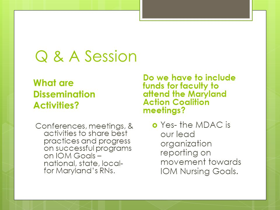 Q & A Session What are Dissemination Activities