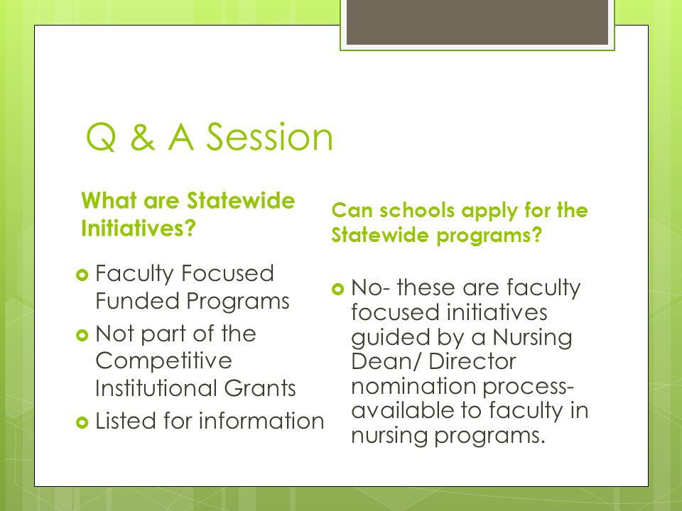 Q & A Session What are Statewide Initiatives