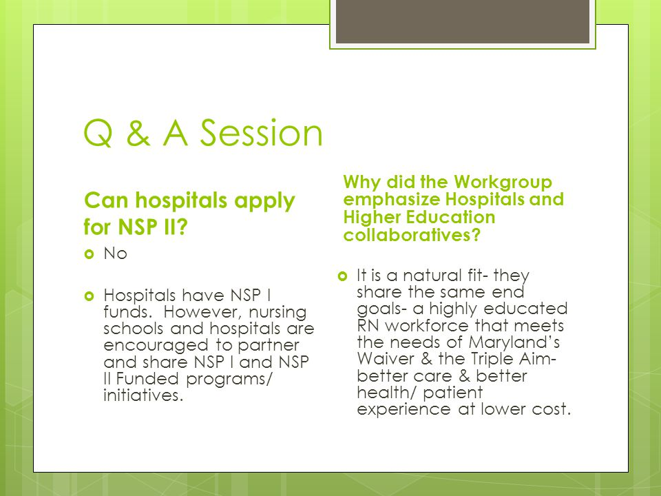 Q & A Session Can hospitals apply for NSP II