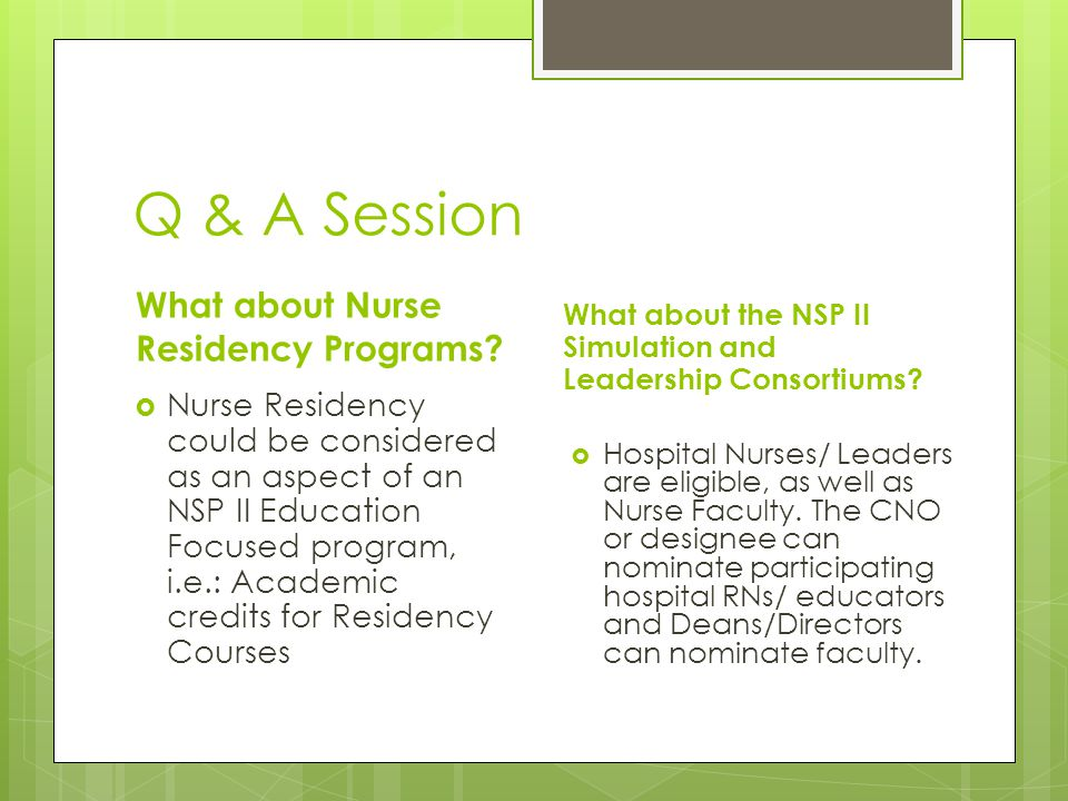 Q & A Session What about Nurse Residency Programs