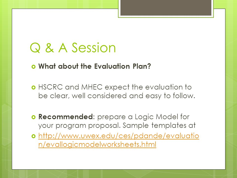 Q & A Session What about the Evaluation Plan