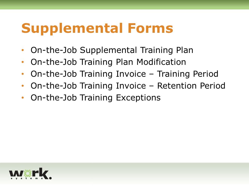 Supplemental Forms On-the-Job Supplemental Training Plan
