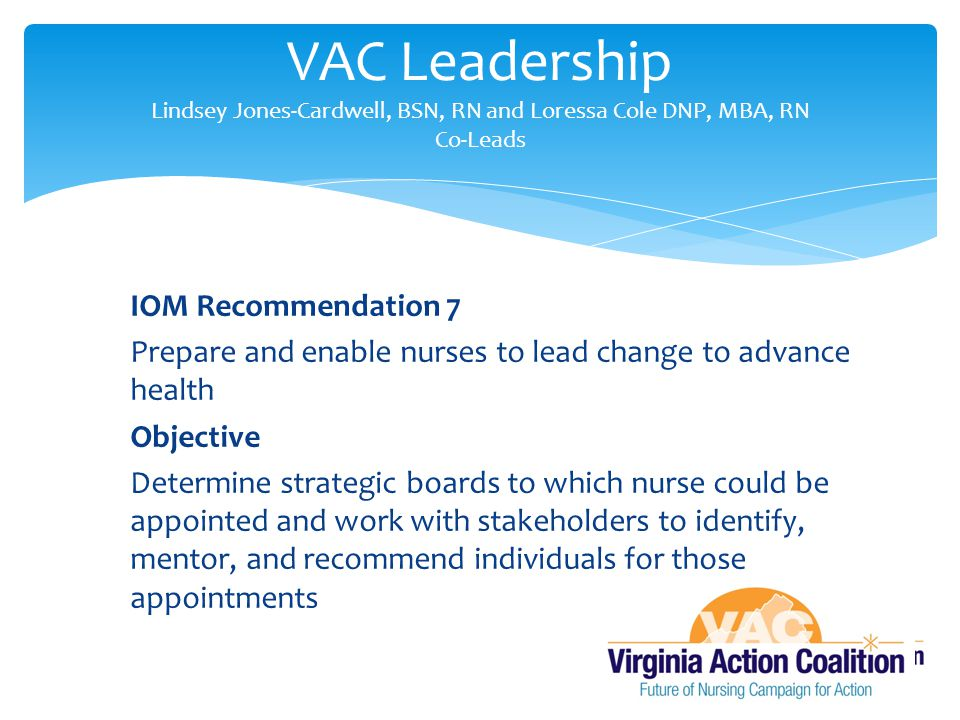 VAC Leadership Lindsey Jones-Cardwell, BSN, RN and Loressa Cole DNP, MBA, RN Co-Leads