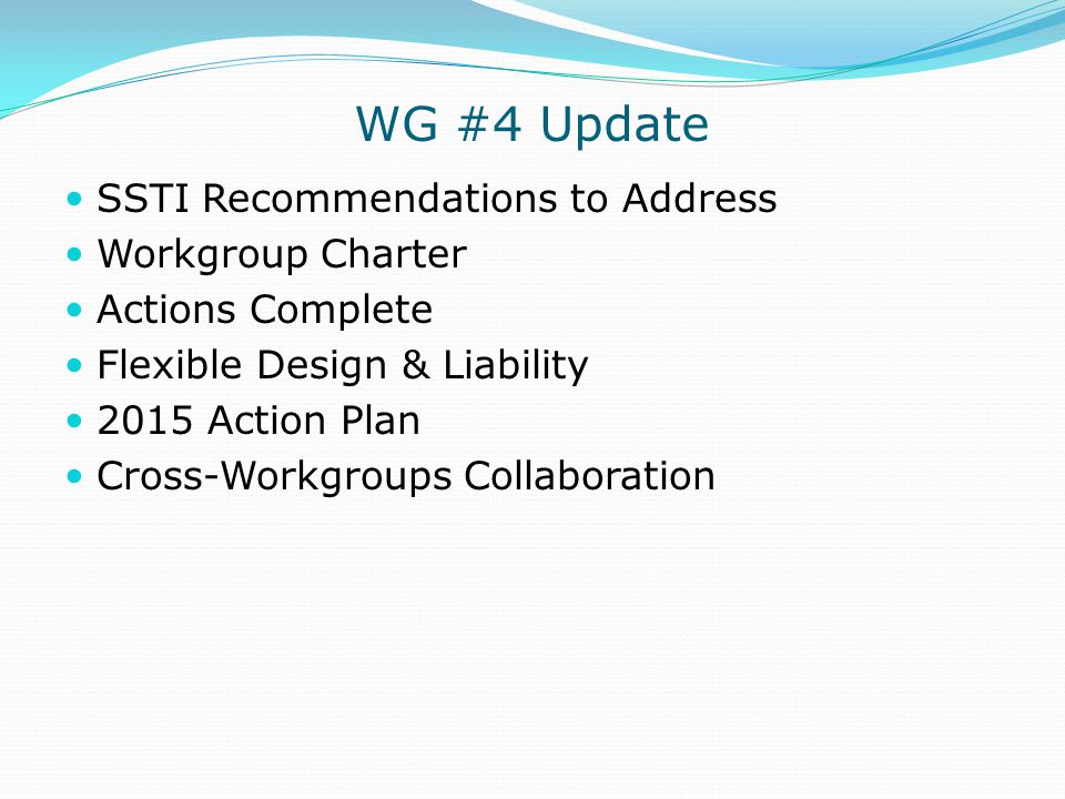 WG #4 Update SSTI Recommendations to Address Workgroup Charter