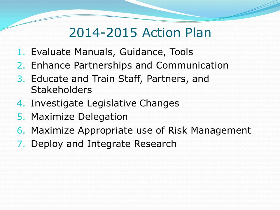 2014-2015 Action Plan Evaluate Manuals, Guidance, Tools