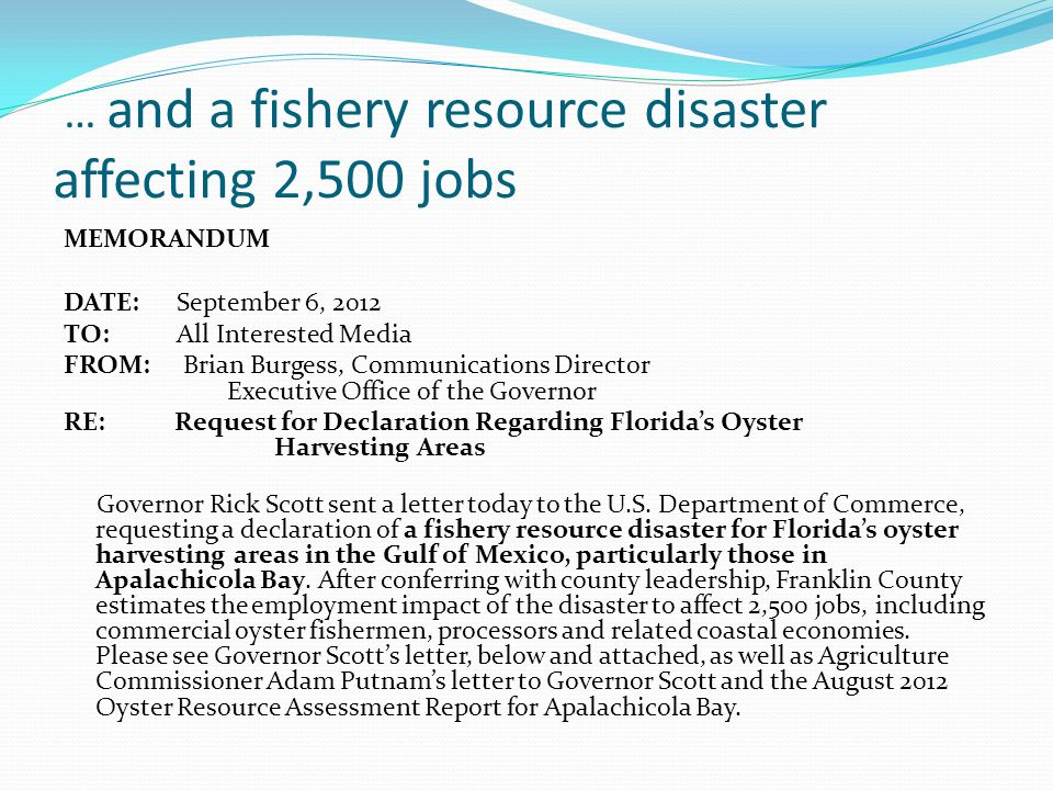 … and a fishery resource disaster affecting 2,500 jobs
