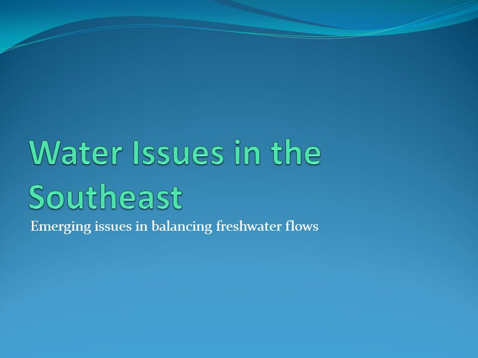 Water Issues in the Southeast