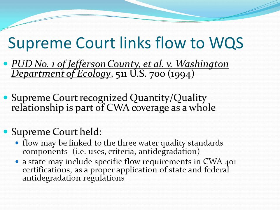 Supreme Court links flow to WQS
