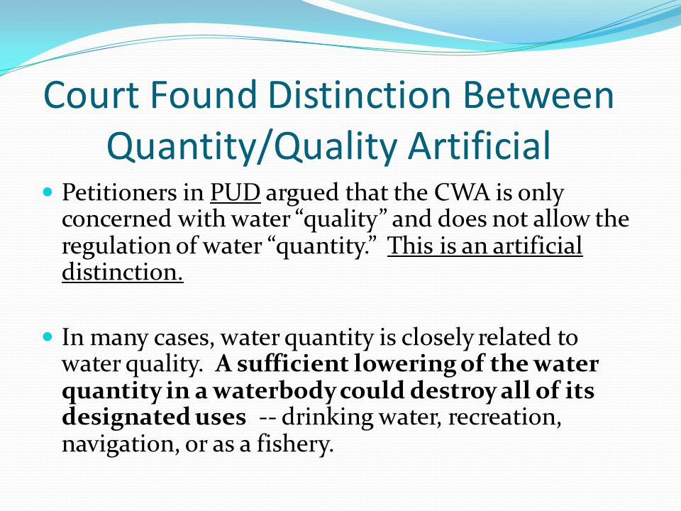 Court Found Distinction Between Quantity/Quality Artificial