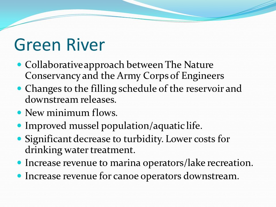 Green River Collaborative approach between The Nature Conservancy and the Army Corps of Engineers.
