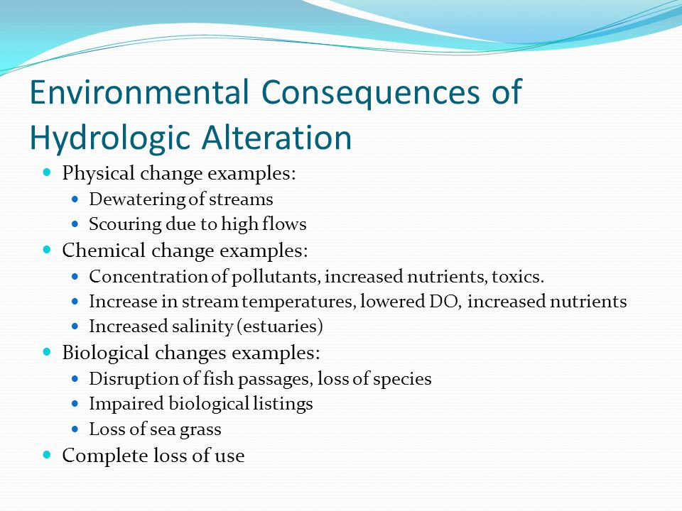 Environmental Consequences of Hydrologic Alteration