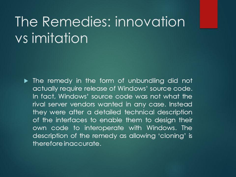 The Remedies: innovation vs imitation
