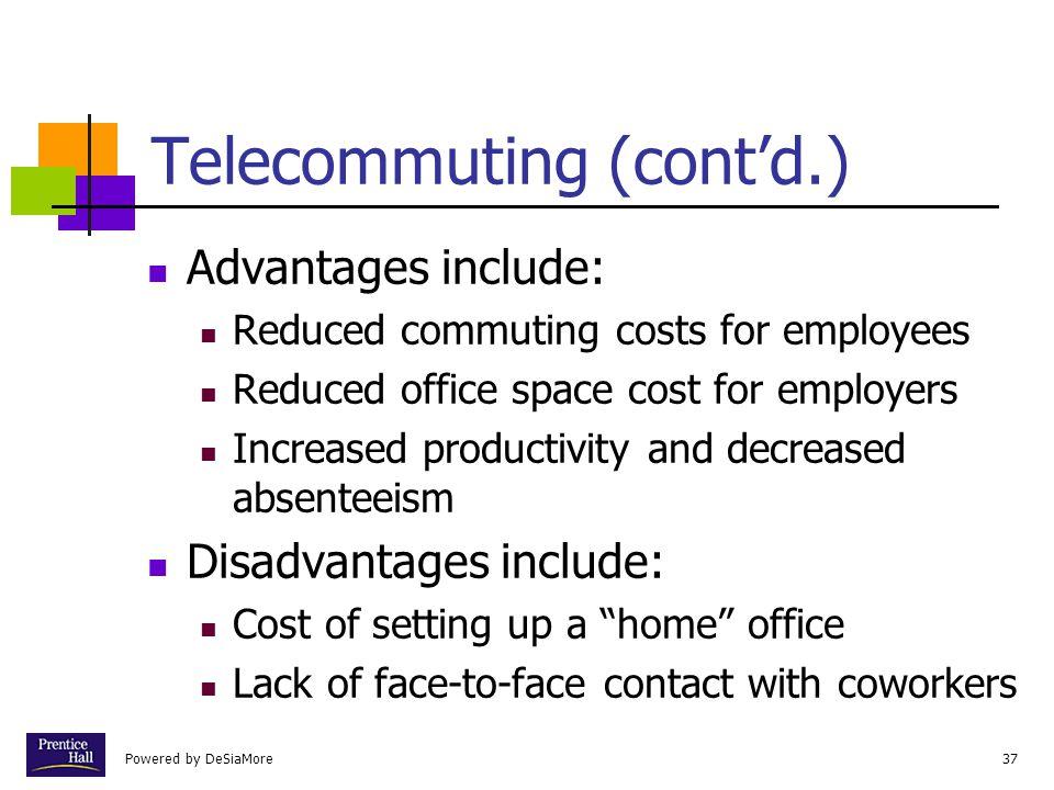 Telecommuting (cont'd.)