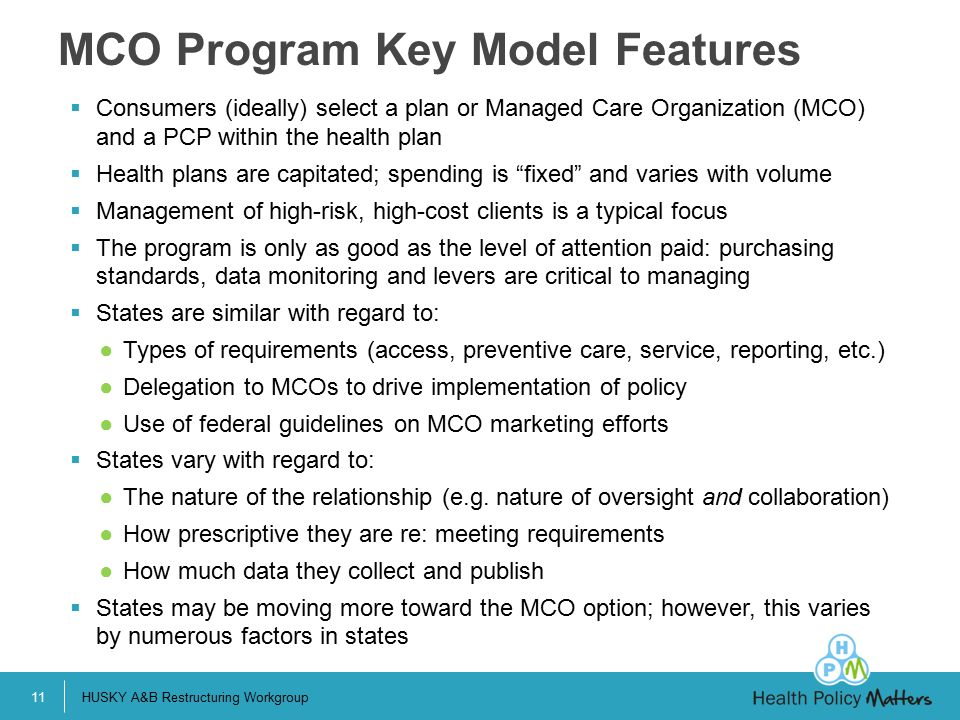 MCO Program Key Model Features