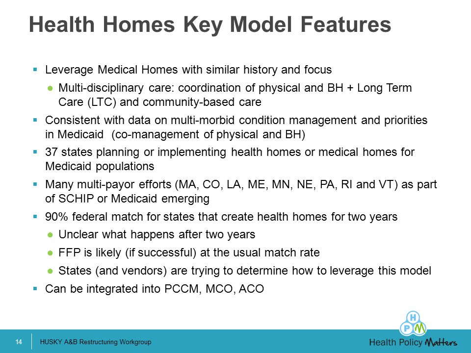 Health Homes Key Model Features