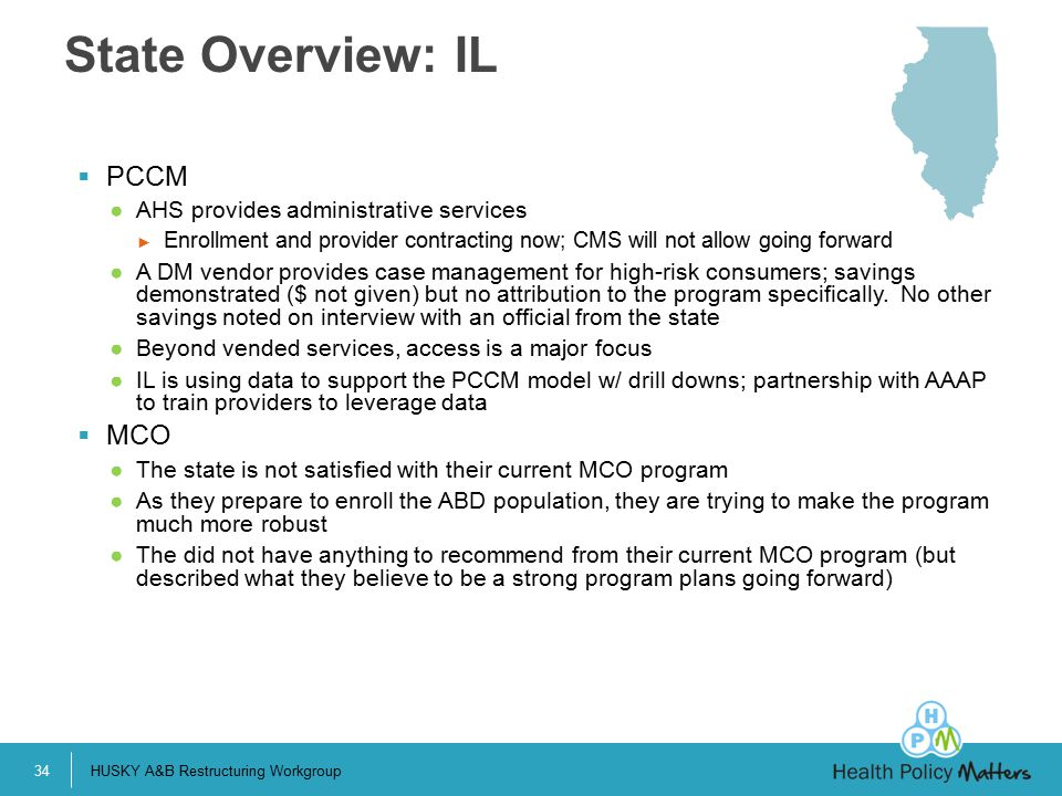 State Overview: IL PCCM MCO AHS provides administrative services