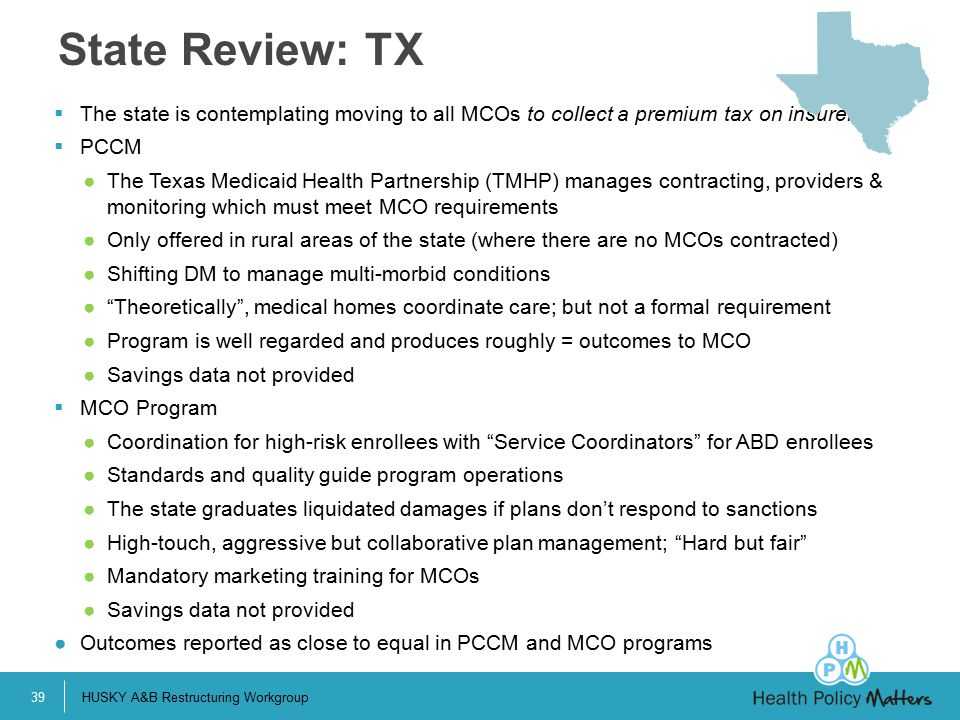 State Review: TX The state is contemplating moving to all MCOs to collect a premium tax on insurers.
