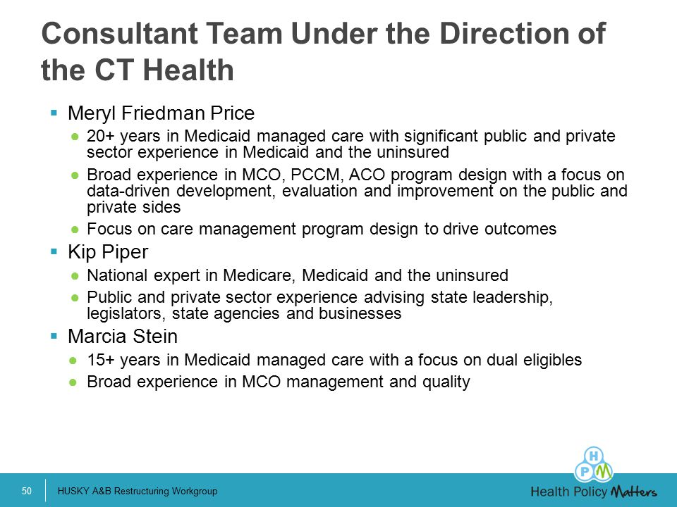 Consultant Team Under the Direction of the CT Health