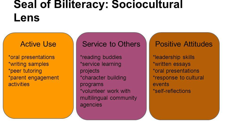 Seal of Biliteracy: Sociocultural Lens