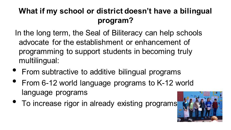 What if my school or district doesn't have a bilingual program