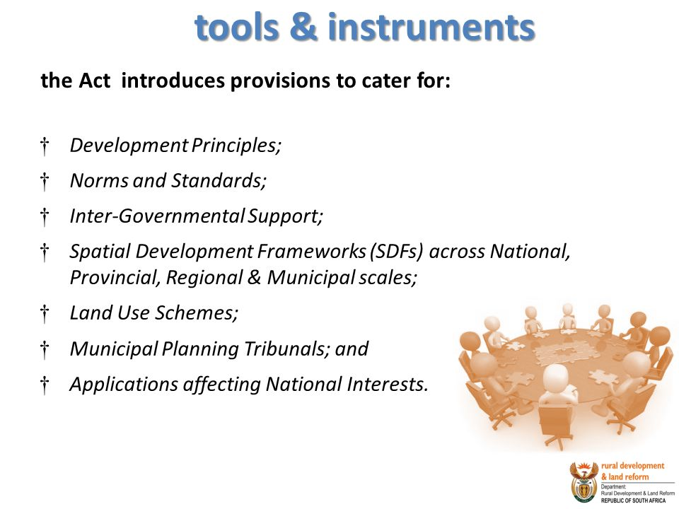 tools & instruments the Act introduces provisions to cater for: