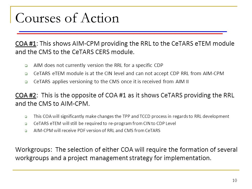 Courses of Action COA #1: This shows AIM-CPM providing the RRL to the CeTARS eTEM module and the CMS to the CeTARS CERS module.