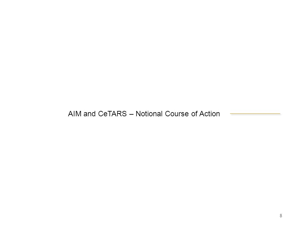 AIM and CeTARS – Notional Course of Action
