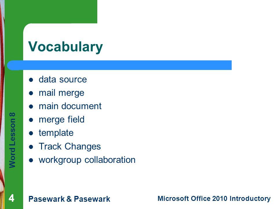 Vocabulary 4 4 data source mail merge main document merge field