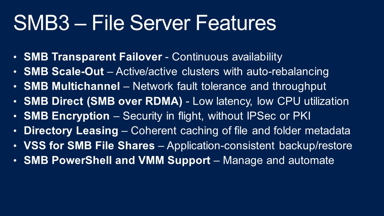 SMB3 – File Server Features