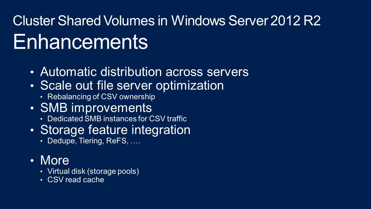 Cluster Shared Volumes in Windows Server 2012 R2 Enhancements
