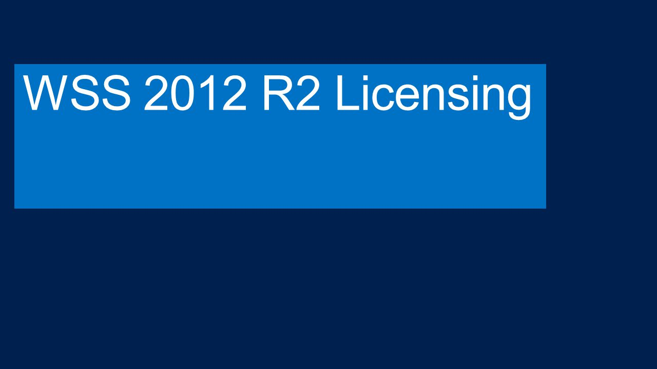 WSS 2012 R2 Licensing