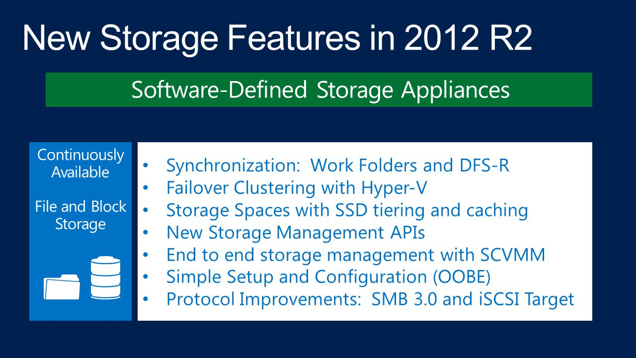 New Storage Features in 2012 R2