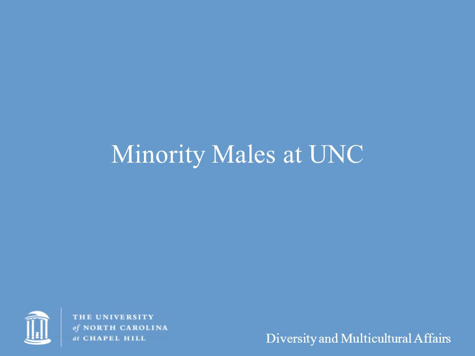 Minority Males at UNC
