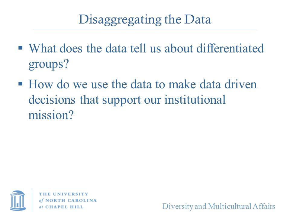 Disaggregating the Data